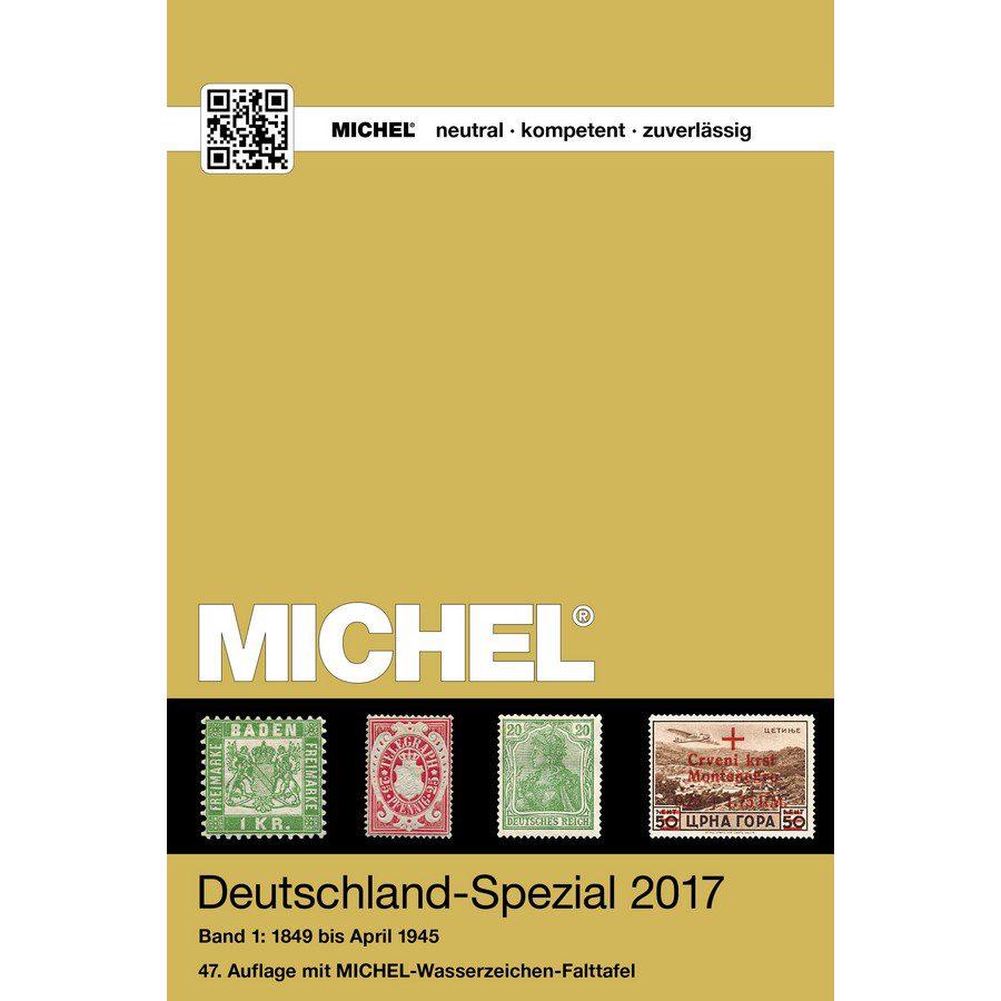 Michel Catalog Deutschland-Spezial 2017 Volume I Band I