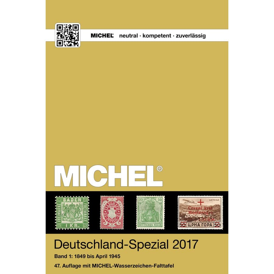 Michel Catalog Deutschland-Spezial 2017 Volume I Band I