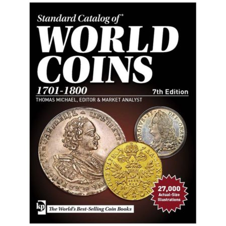Krause Standard Catalog of World Coins, 1701-1800, 7th Edition