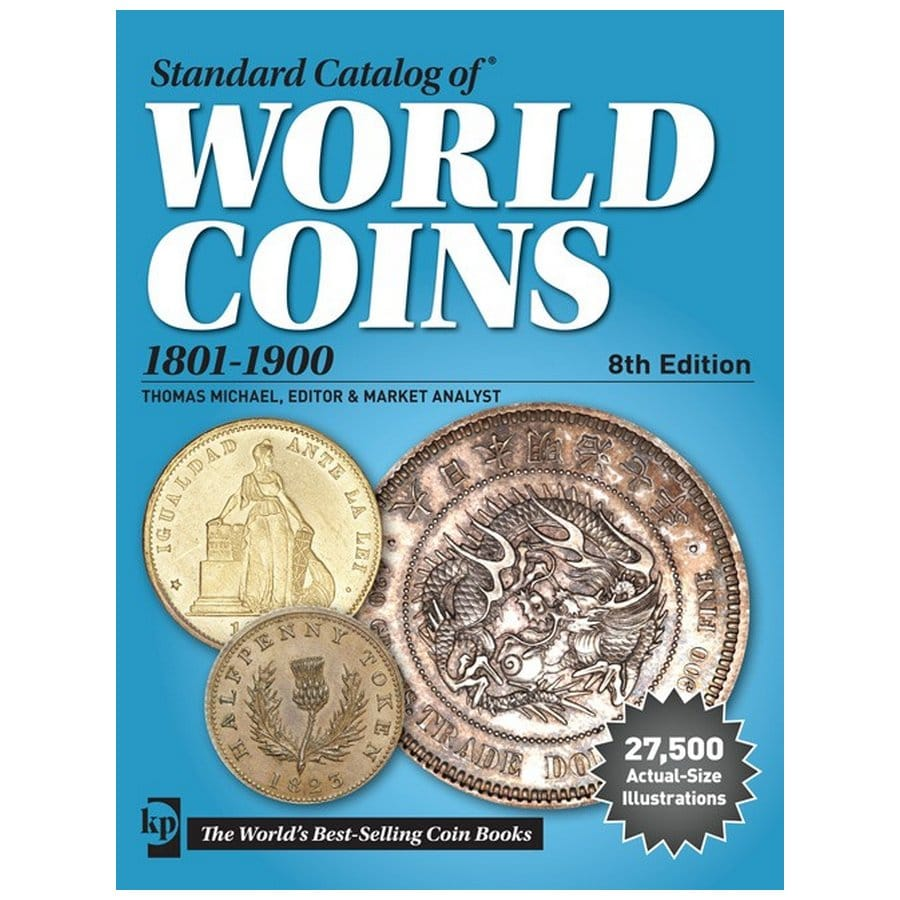 Krause Standard Catalog of World Coins, 1801-1900, 8th Edition