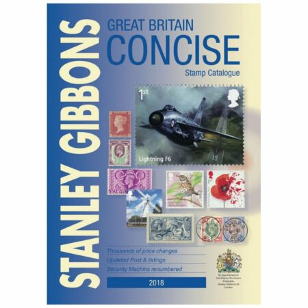 Stanley Gibbons Great Britain Concise Stamp Catalogue 2018