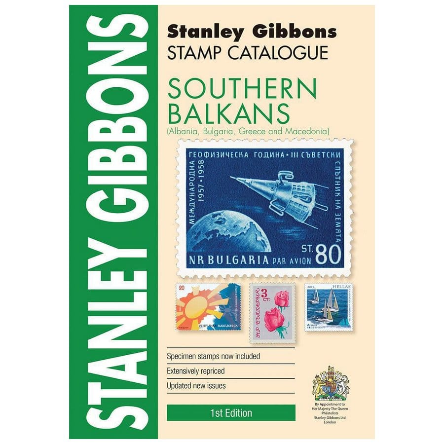 Stanley Gibbons Southern Balkans Stamp Catalogue 1st Edition